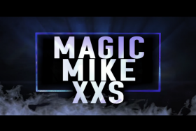 Magic Mike XXS